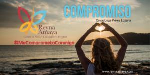MeComprometoContgoReynaAmaya
